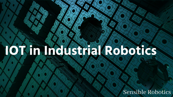 IOT in Industrial Robotics
